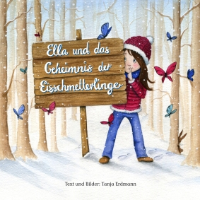 """Kinderbuch """"Ella und das Geheimnis der Eisschmetterlinge"""" - 8,95 €"""